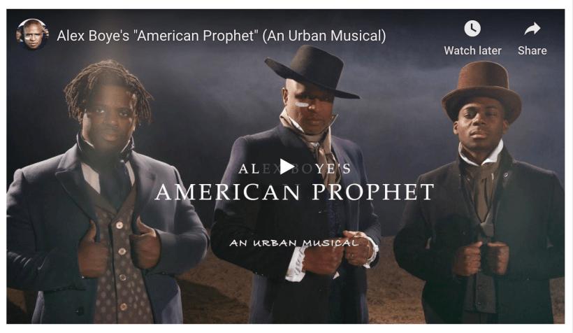 "Alex Boye's ""American Prophet"" (An Urban Musical)"