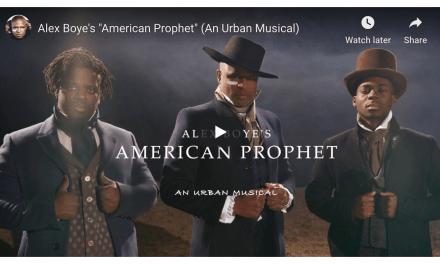 "VIDEO: Alex Boye's ""American Prophet"" (An Urban Musical)"