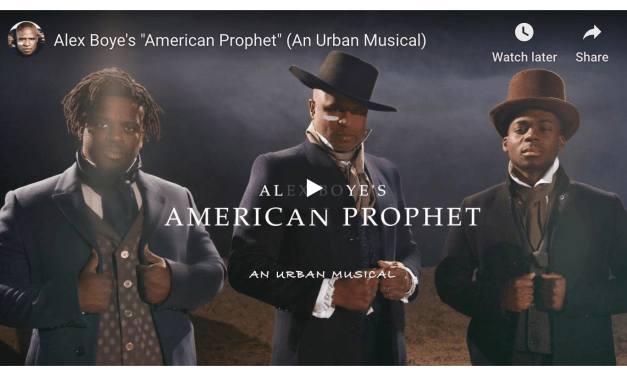 "VIDEO: Alex Boye's ""American Prophet"" (An Urban Musical)"