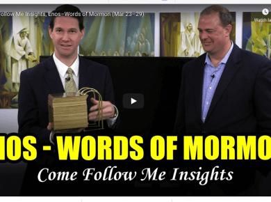 Come Follow Me Insights, Enos–Words of Mormon (Mar 23–29) Book of Mormon