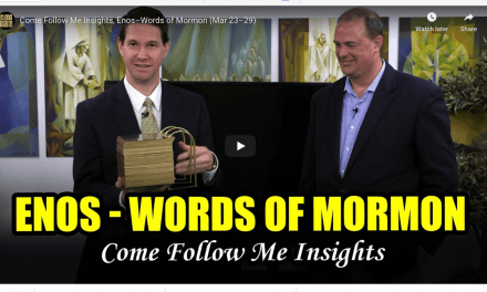 VIDEO: Come Follow Me Book of Mormon Insights — Enos–Words of Mormon (March 23–29, 2020)