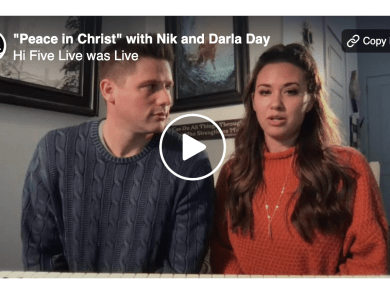 """Hi Five Live was live. about an hour ago · Follow """"Peace in Christ"""" with Niklaus Day and Darla Day."""