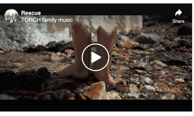 "VIDEO: ""Rescue"" by Torch Family Music"