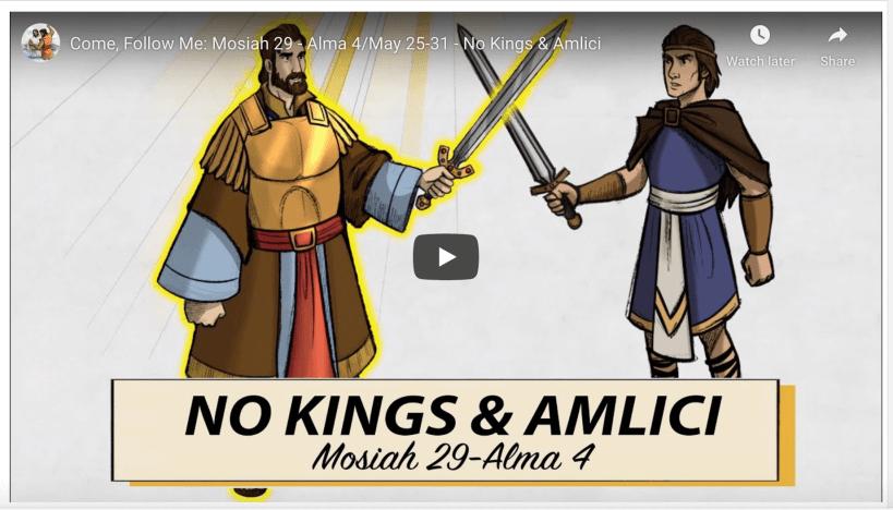 VIDEO: Living Scriptures Come, Follow Me: Mosiah 29 - Alma 4/May 25-31 - No Kings & Amlici