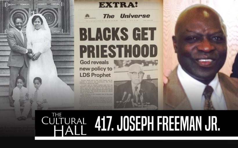 Joseph Freeman Cultural Hall Blacks Priesthood