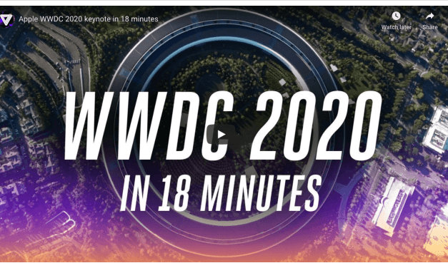 VIDEO: Apple WWDC 2020 in 18 minutes — keynote and announcements