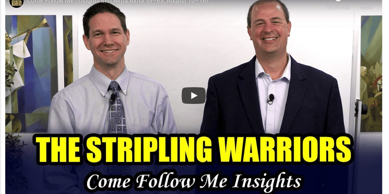 VIDEO: COME FOLLOW ME (INSIGHTS INTO ALMA ALMA 53-63, AUGUST 10-16) WITH TAYLOR AND TYLER FROM BOOK OF MORMON CENTRAL