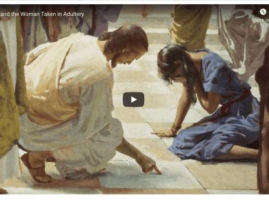 VIDEO: Jesus and the Woman Taken in Adultery (Messages of Christ)