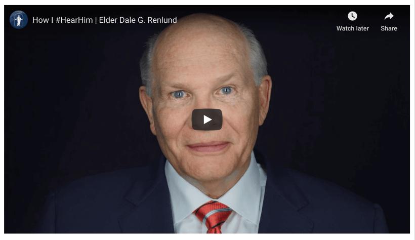 VIDEO: How I #HearHim   Elder Dale G. Renlund
