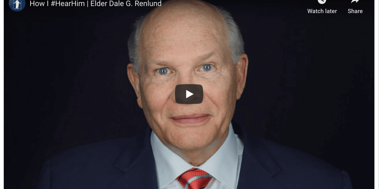 VIDEO: How I #HearHim | Elder Dale G. Renlund