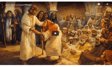 VIDEO: Jesus Heals a Crippled Woman
