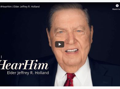 vIDEO: How I #HearHim | Elder Jeffrey R. Holland