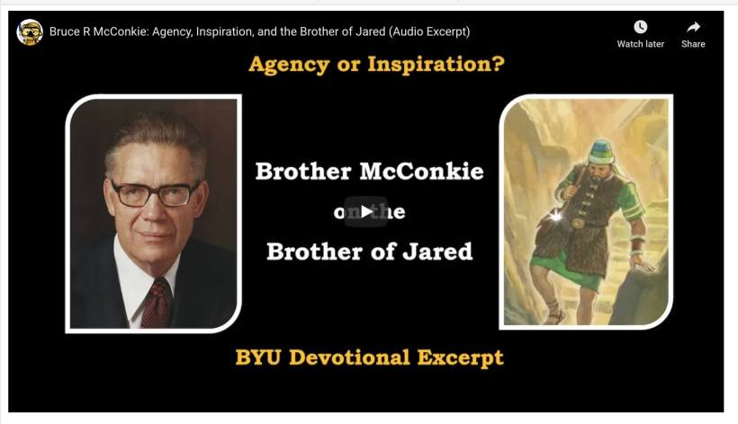 Bruce R McConkie: Agency, Inspiration, and the Brother of Jared (Audio Excerpt)