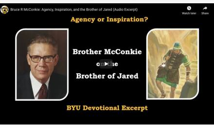 VIDEO: Bruce R McConkie: Agency, Inspiration, and the Brother of Jared (Audio Excerpt) | #ComeFollowMe | Latter-day Divers