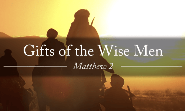 Gold, Frankincense and Myrrh: Gifts of the Wise Men | #LightTheWorld (from Messages of Christ)