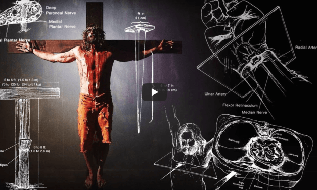 VIDEO: Jesus' Suffering and Crucifixion – A Medical Point of View