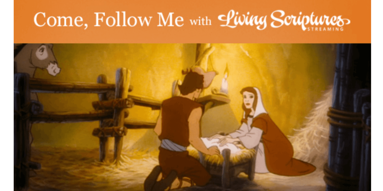 VIDEO: Come Follow Me with Living Scriptures: Christmas | #ComeFollowMe | #LightTheWorld
