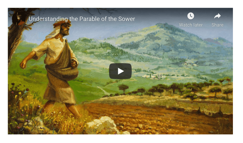 VIDEO: Understanding the Parable of the Sower