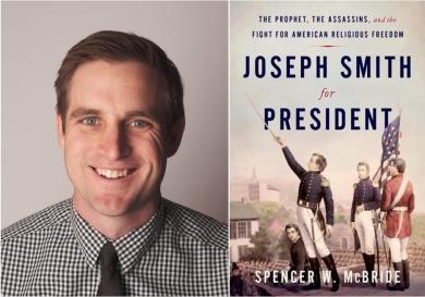 Virtual Event—Spencer McBride—Joseph Smith for President