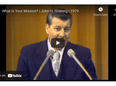 BYU Speeches | What Is Your Mission? | John H. Groberg | 1979