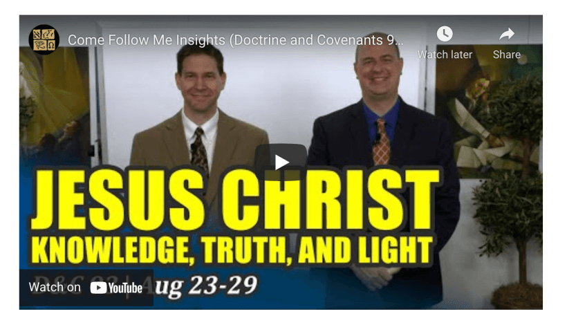 VIDEO: Come Follow Me Insights with Taylor and Tyler   Doctrine and Covenants 93, Aug 23-29   Book of Mormon Central