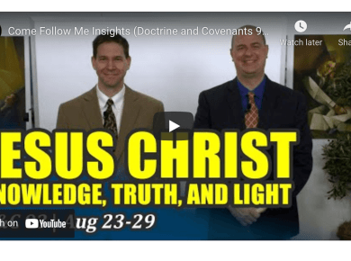 VIDEO: Come Follow Me Insights with Taylor and Tyler | Doctrine and Covenants 93, Aug 23-29 | Book of Mormon Central