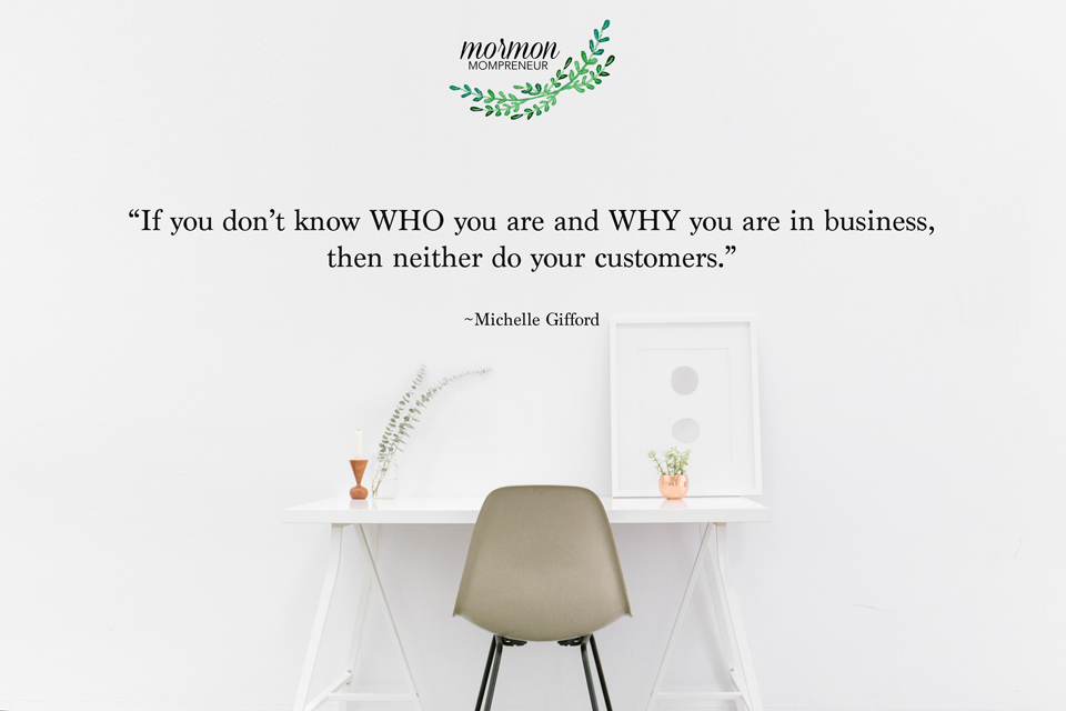 mormon mompreneur how to find the who and why of your business