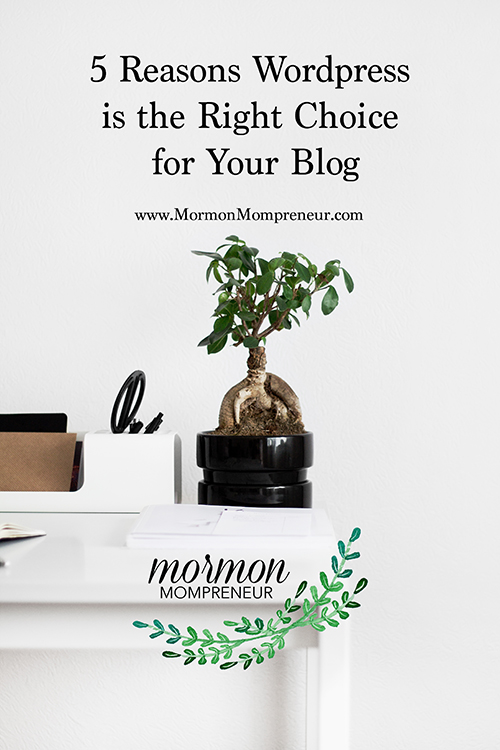 mormon mompreneur 5 reasons wordpress for your blog.jpg