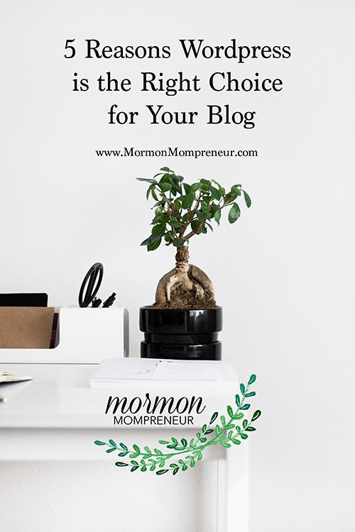 mormon mompreneur 5 reasons wordpress for your blog.jpg