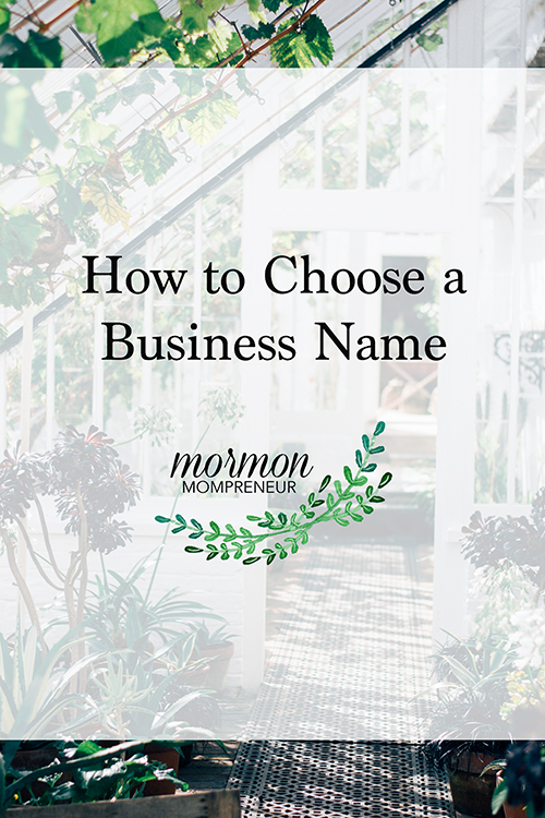 mormon mompreneur how to choose a business name
