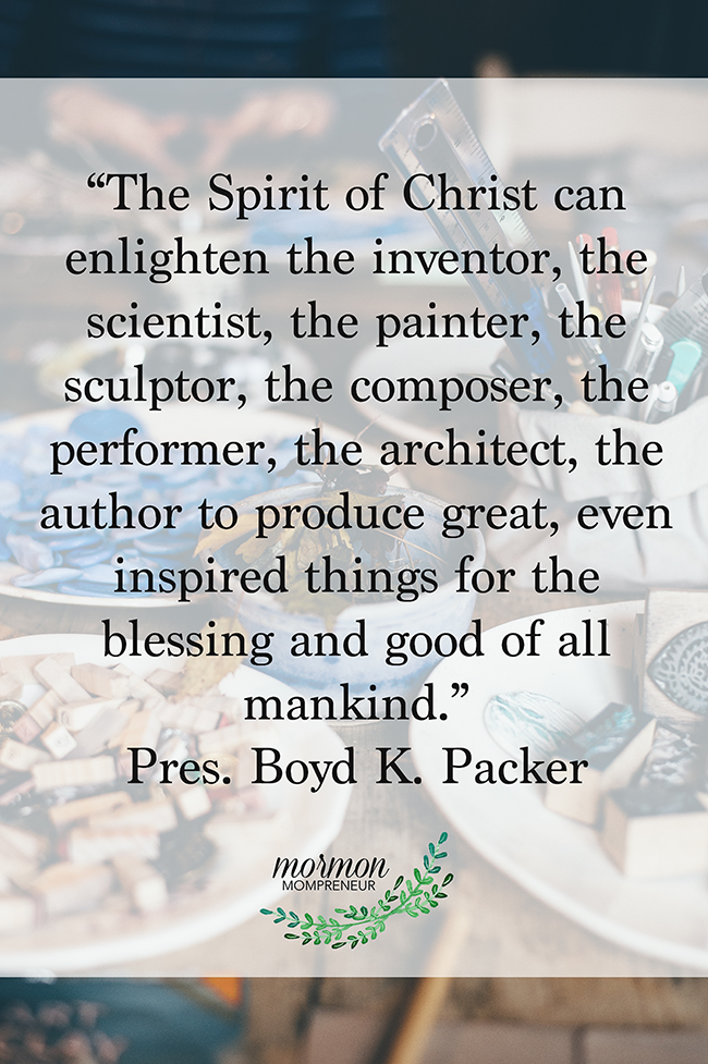5 steps to an inspired business Mormon Mompreneur Boyd K. Packer quote on the spirit copy