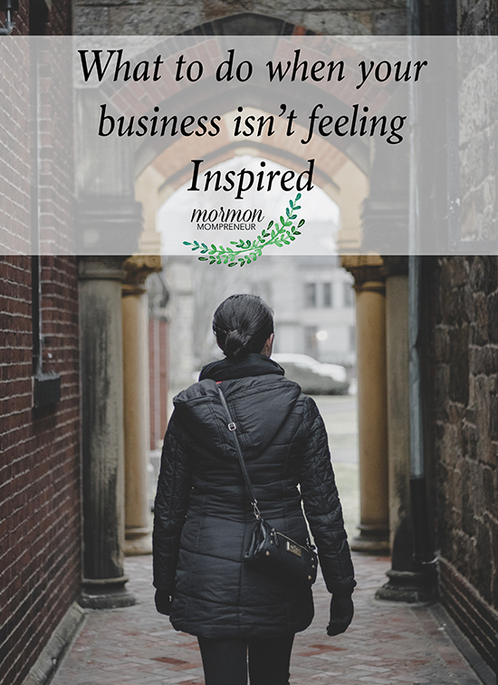 how to get an inspired business Mormon Mompreneur