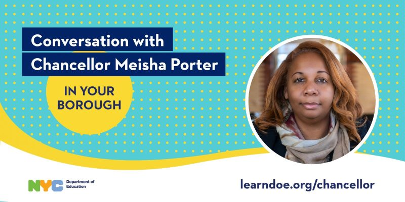 """Banner that reads """"Conversation with Chancellor Meisha Porter in your Borough."""""""