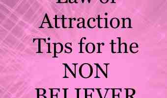 Law of attraction tips for the non believer