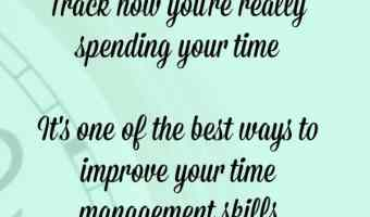 Monitor how you spend your time for a week.