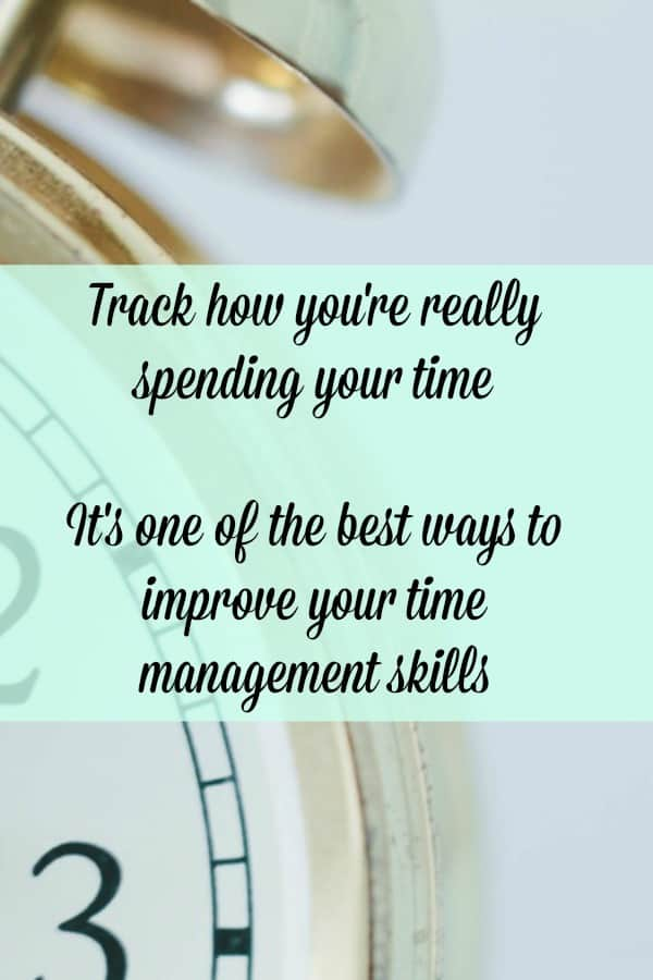 Monitor how you spend your time for a full 7 days.  Only once you know where your time is going can you make positive changes to save time.