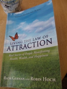 Law of attraction book review - Living the law of attraction by Rich German and Robin Hoch