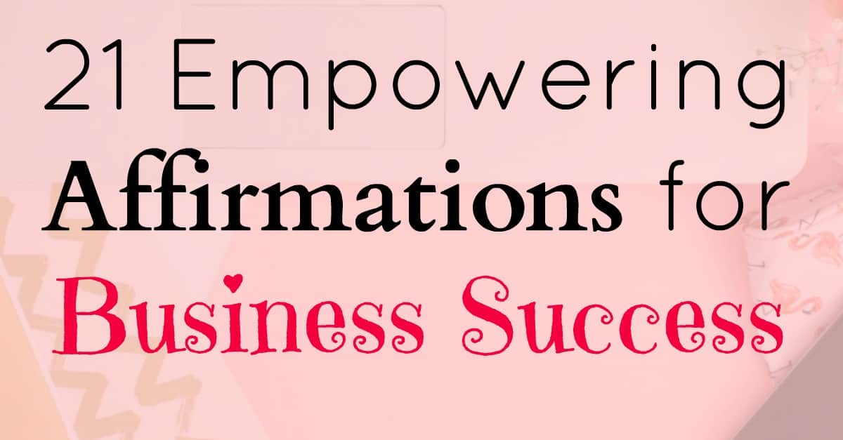 Affirmations for business success. Affirmations can be really empowering, check out these affirmations and try filling your mind with them.