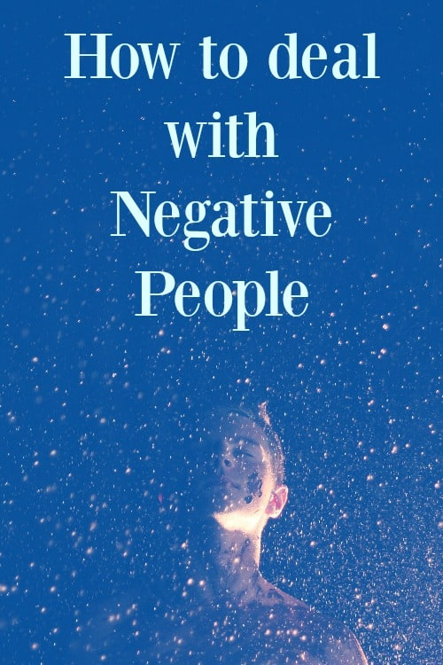 Tips on how to deal with negative people when you're trying to stay positive