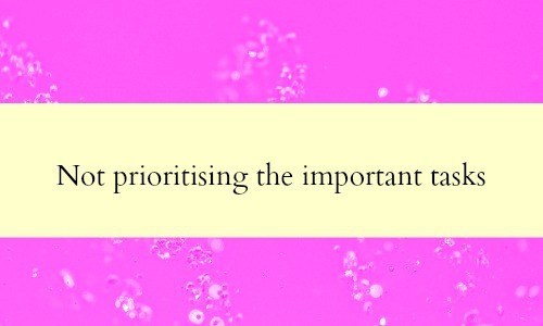 Not prioritising your important tasks is a key block to business success in your home business.