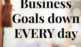 Write your big business goals down every day for more success