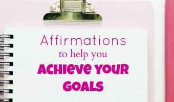Affirmations to help achieve your goals