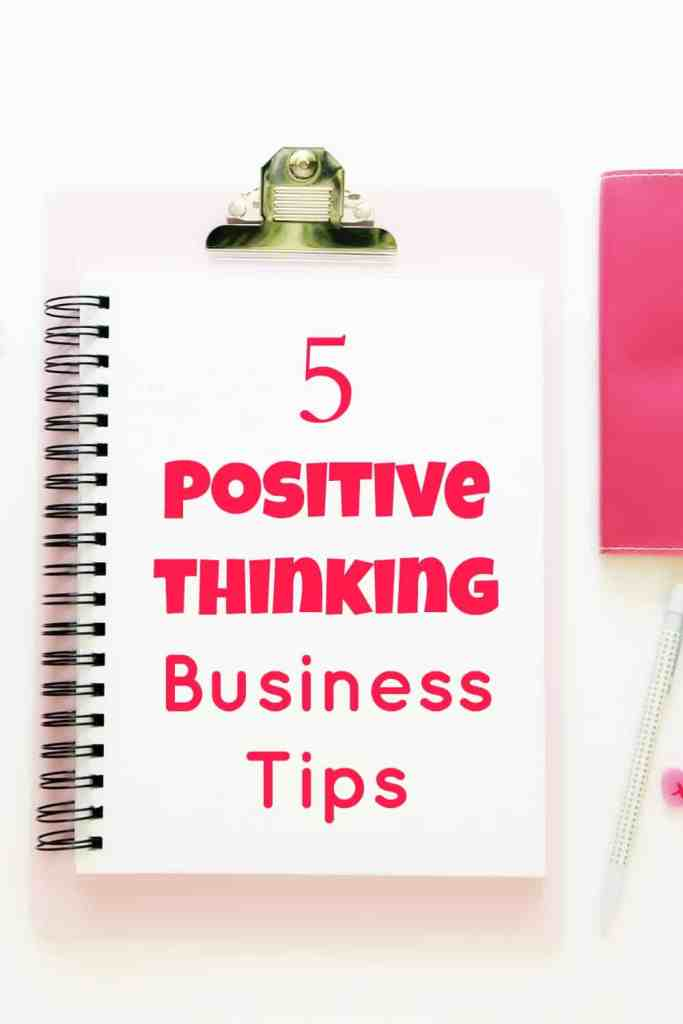 Positive thinking business tips and exercises. If you think and feel positive about your business, you will naturally attract positive people to you and your business.