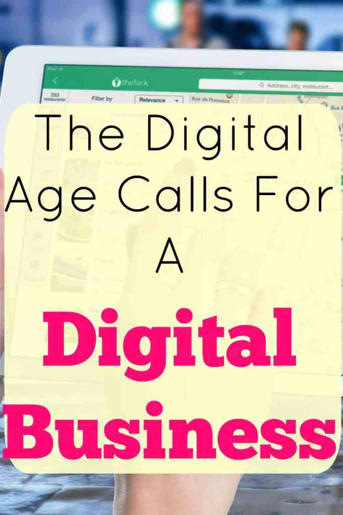 The Digital Age Calls For A Digital Business.