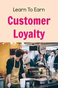 Learn to earn customer loyalty in your business. This will keep your customers coming back time after time.