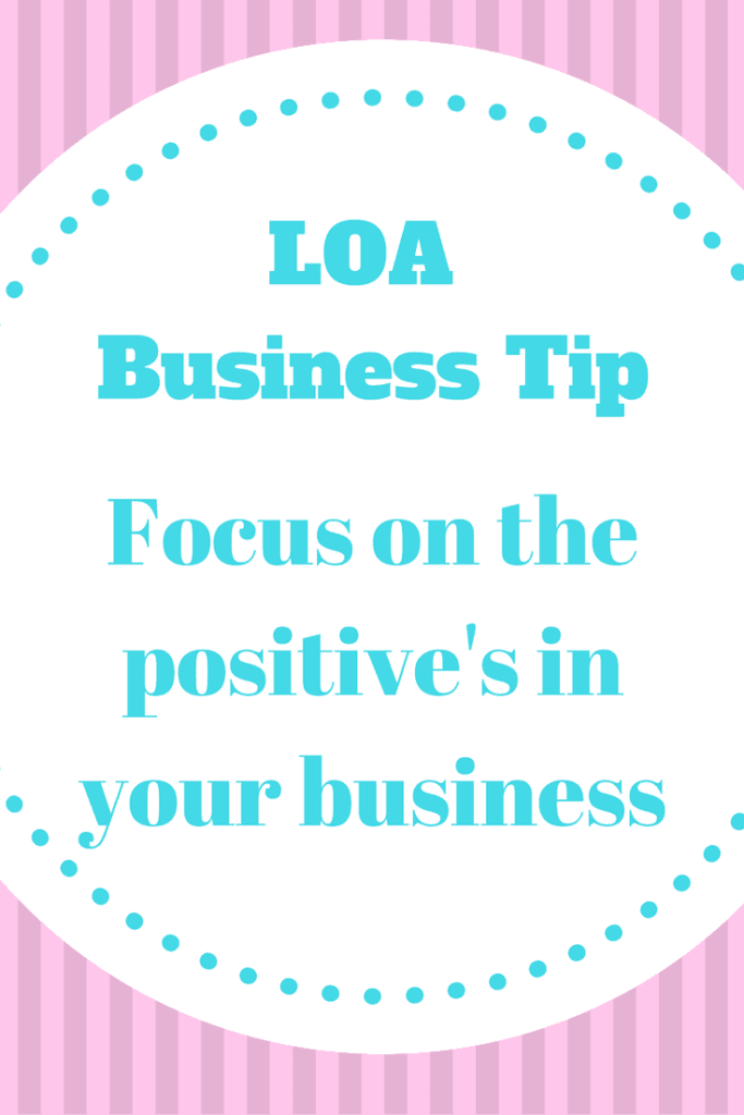 Focus on what's going well in your business, the things you love about your business and the things you want to attract into your business. Plus click through for tips to stay positive when focusing on the things that aren't going well. Law of attraction business tip.