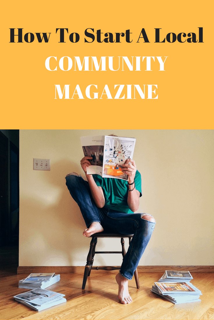 How To Start A Local Community Magazine
