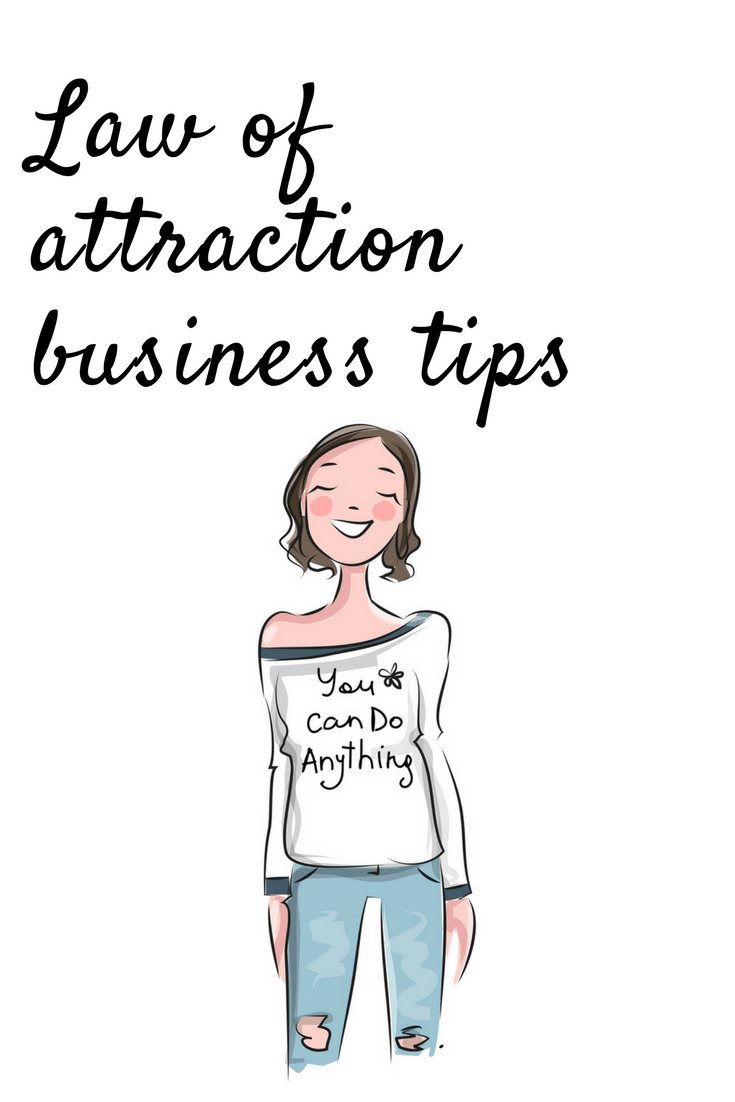 law of attraction business tips for business success.