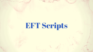 EFT Scripts for life and business