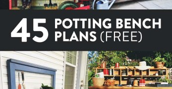45 Free DIY Potting Bench Plans & Ideas That Will Make Planting Easier